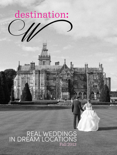 Wedding couple in front of castle on cover of Destination: W magazine Fall-2013